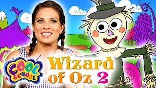 Story Time with Ms. Booksy -- Cool School - Wizard of Oz - NEW Chapter 2