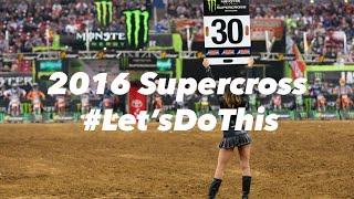 2016 supercross season teaser #let'sdothis