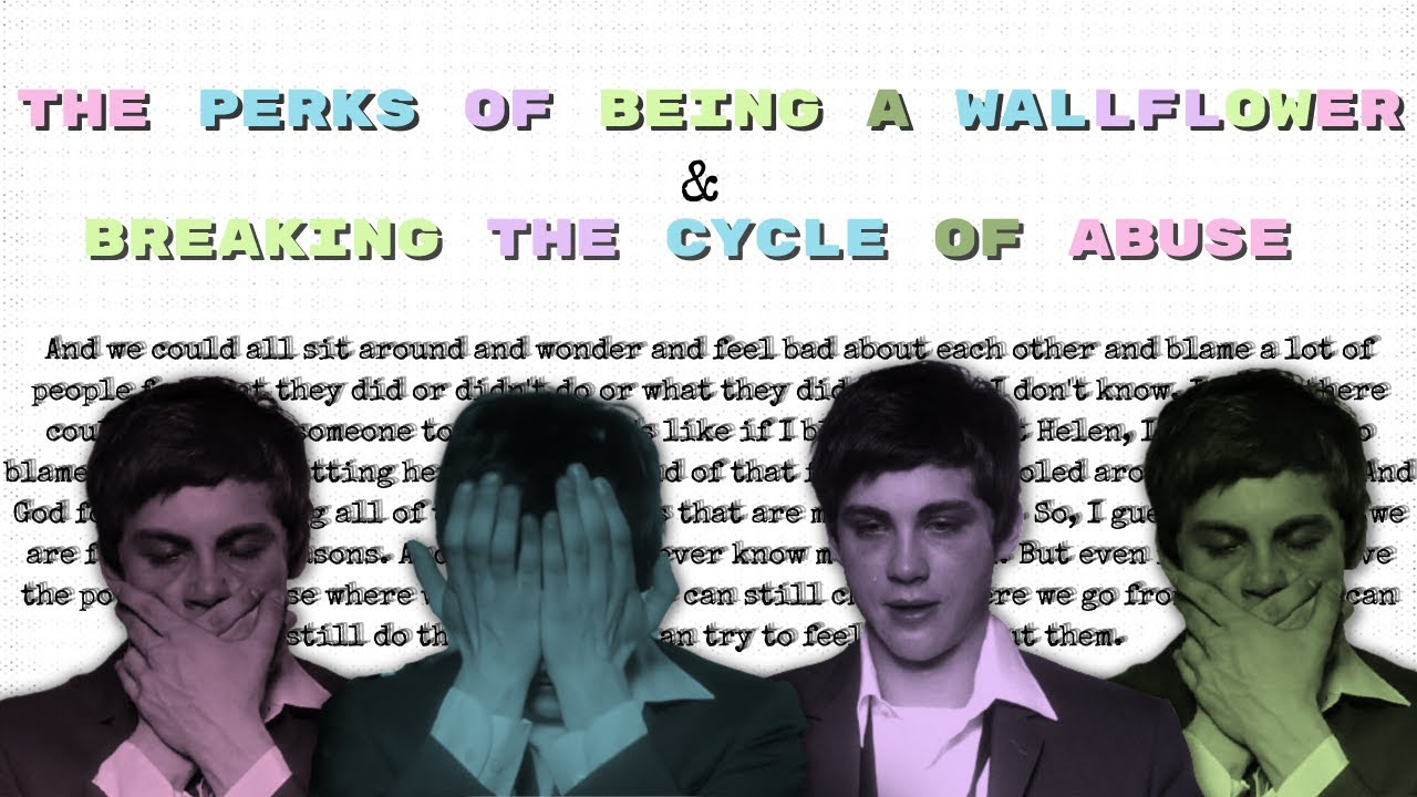 Download Breaking the Cycle of Abuse | The Perks of Being a Wallflower