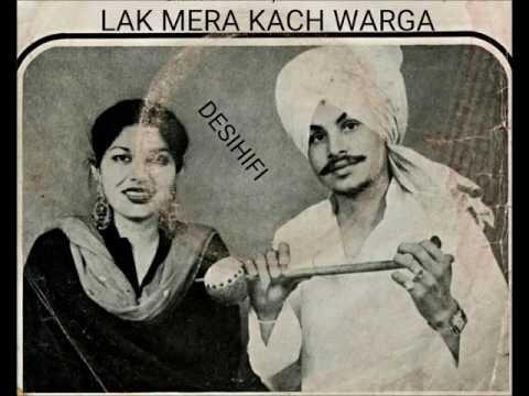 Lak Mera Kach Warga - Amar Singh Chamkila & Amarjot