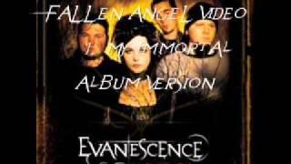 Evanescence Singles My Immortal track 1. ( Fallen Angel Video) wmv