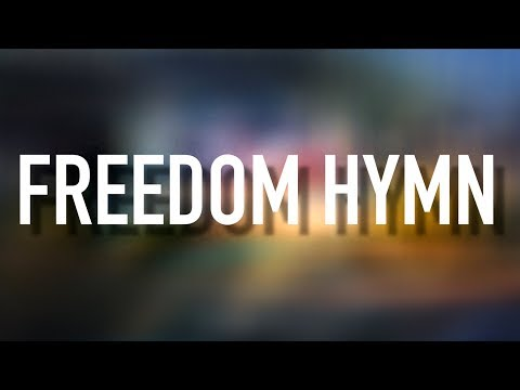 Freedom Hymn - [Lyric Video] Austin French