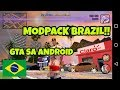 GTA SA ANDROID BRAZIL MODPACK V7!! DOWNLOAD!