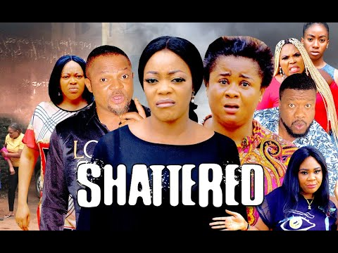 Download SHATTERED SEASON 2 - (New Hit Movie) 2020 Latest Nigerian Nollywood Movie
