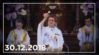 Msza św. o uzdrowienie 30.12.2018 - Na żywo