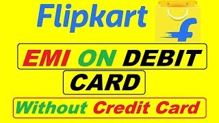 Flipkart The Big Freedom Sale 2018 | EMI On Debit Card in Flipkart Freedom Sale