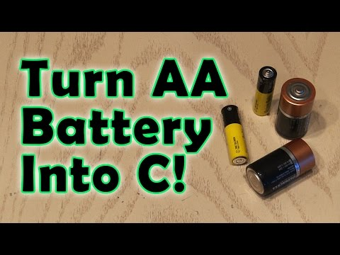 Turn an AA Battery into a C Battery!
