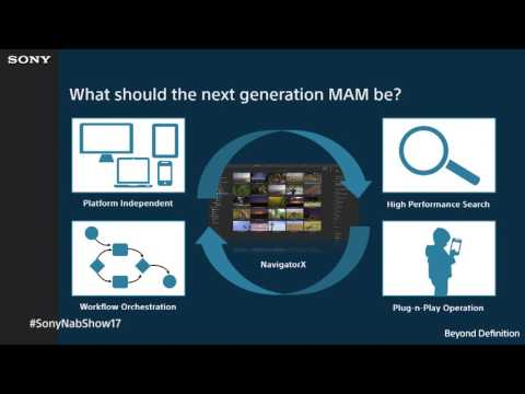 Sony NAB 2017: NavigatorX - More than Asset Management