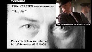 Pierre JOHANN   dans le rôle de Félix KERSTEN