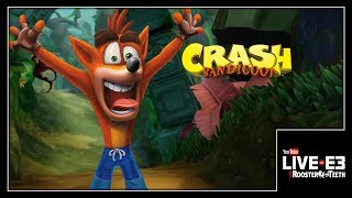 Crash Bandicoot is BACK and He's N.Sane! - YouTube Live at E3