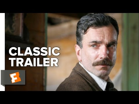 There Will Be Blood (2007) Official Trailer - Daniel Day-Lewis, Paul Dano Movie HD