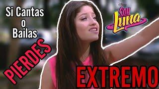Si cantas o bailas pierdes versión Soy Luna Nivel Extremo + Sorteo