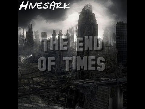 The End of Times (Original Song)