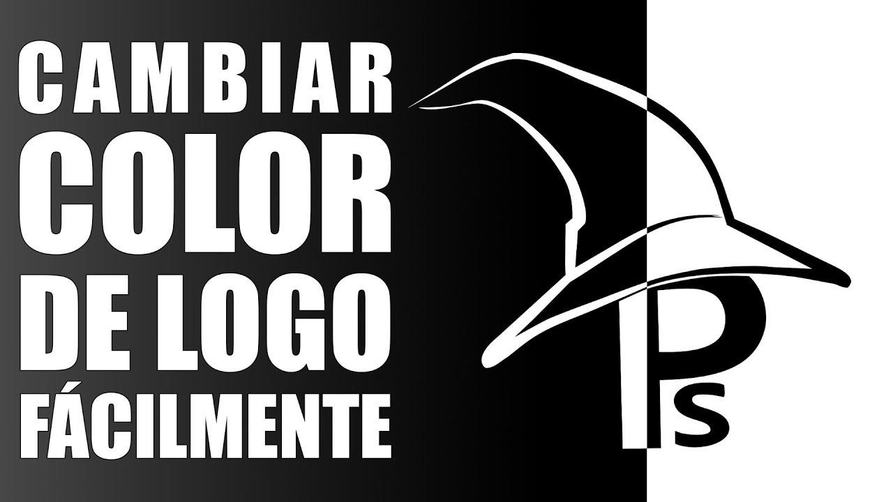 Cómo Cambiar El Color De Tu Logo En Menos De 1 Minuto Con Photoshop Youtube