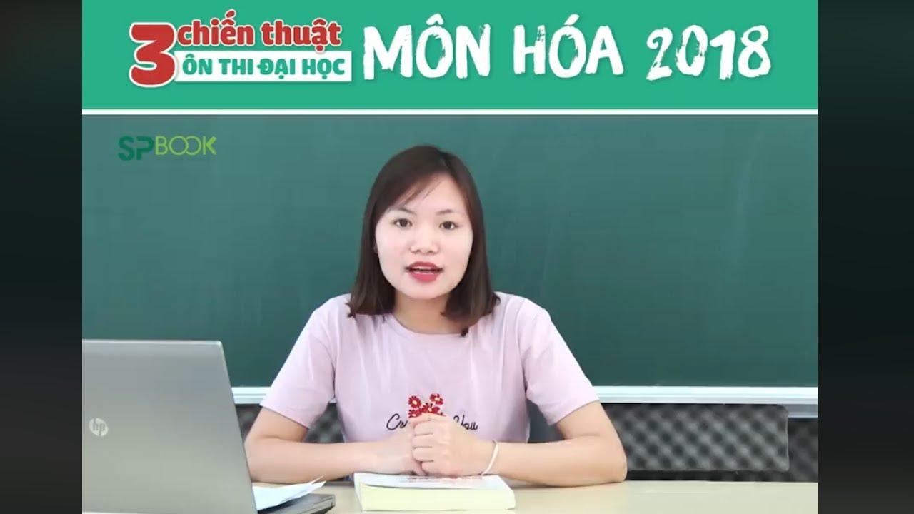Review sách Ôn luyện thi trắc nghiệm Hóa 2018- SPBook