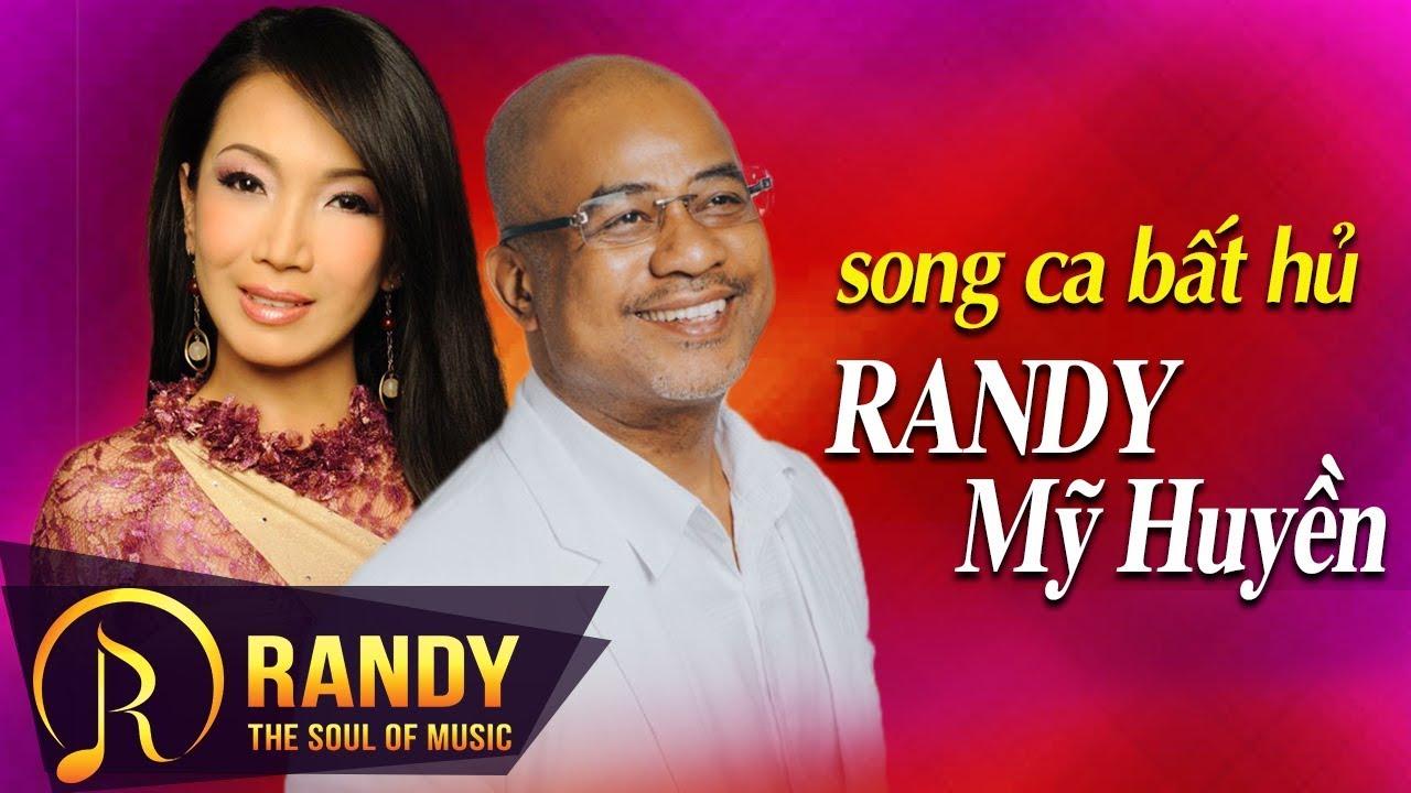 RANDY MỸ HUYỀN ‣ Tuyệt đỉnh Song Ca Nhạc Vàng Vượt Thời Gian – Nhạc Vàng Bolero Hay Tê Tái
