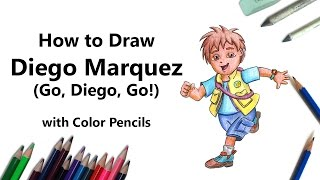 How to Draw Diego Marquez from Go, Diego, Go! with Color Pencils [Time Lapse]