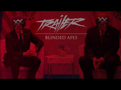 Trailer - Unconscious Power Blinded Apes