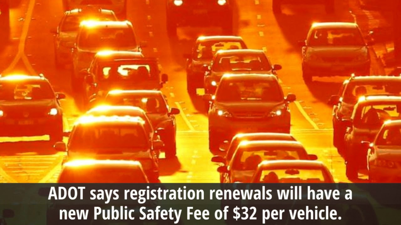 Arizona Car Registration Cost To Increase With Public Safety Fee