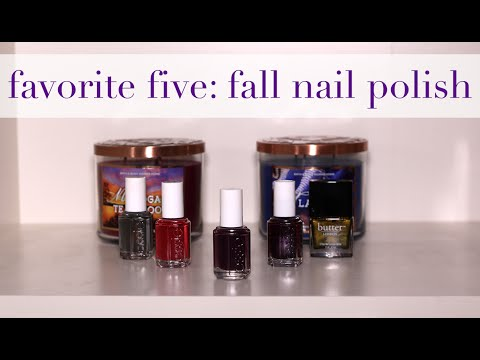 Favorite Five: Fall Nail Polishes  A Style Caddy
