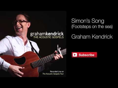 Graham Kendrick - Simon's Song (from The Acoustic Gospels)