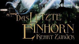 Das letzte Einhorn kehrt zurück (2002) [Fantasy] | ganzer Film (deutsch)