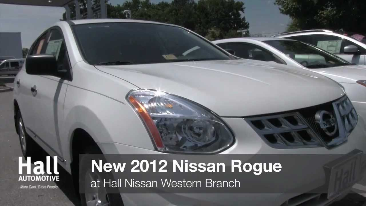 Hall Nissan Chesapeake >> New 2012 Nissan Rogue Video At Hall Nissan Chesapeake Virginia Nissan Dealer