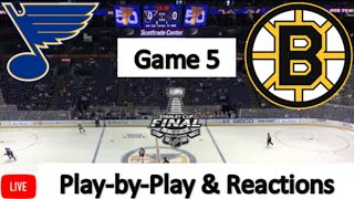 St. Louis Blues vs. Boston Bruins Game 5 LIVE | Live Play-by-Play, Reaction | 2019 Stanley Cup Final