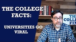Universities go Viral (The College Facts Ep. 6)