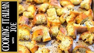Making Homemade Garlic Croutons Cooking Italian With Joe