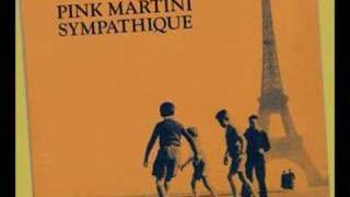 Je Ne Veux Pas Travailler - Pink Martini (to Feh!!)