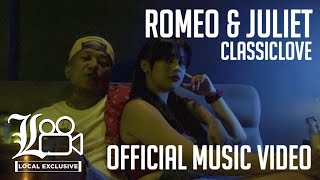 classiclove-romeo-amp-juliet-ft-zeinab-harake-local-exclusive-official-music-video