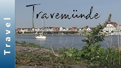 Das Seebad TRAVEMÜNDE    Lübeck    In Schleswig-Holstein unterwegs