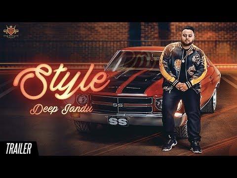 Style - DEEP JANDU (Trailer) LALLY MUNDI | SUKH SANGHERA | RMG