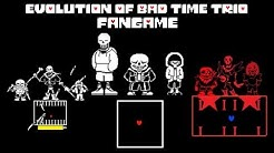 Evolution of Bad time trio fangame - Undertale AU