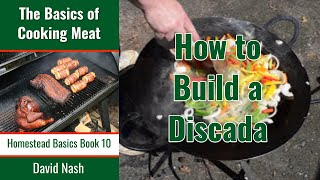 How to Build a Discada: AKA Plow Disk Grill or Cowboy Wok