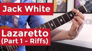 Jack White - Lazaretto - Part 1: Riffs (Guitar Lesson) by Shawn Parrotte