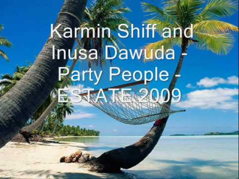 Reggaeton House Music Summer 2010 - Karmin Shiff & Inusa Dawuda - Party People
