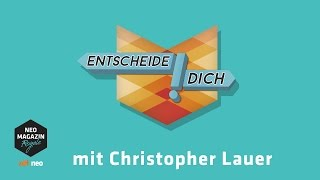 Entscheide dich! mit Christopher Lauer | NEO MAGAZIN ROYALE mit Jan Böhmermann - ZDFneo