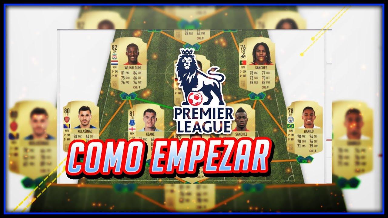 COMO EMPEZAR UNA PREMIER EN FIFA 18   PLANTILLAS BARATAS Y CHETADAS ...