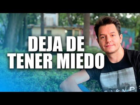 DEJA DE TENER MIEDO