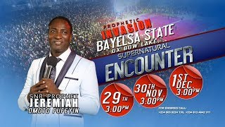 """SUPERNATURAL ENCOUNTER"" BAYELSA CRUSADE DAY 2"