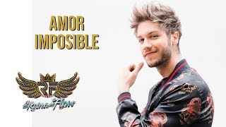 Amor imposible - Erik (David Botero) La Reina del Flow 🎶 Canción oficial - Letra | Caracol TV