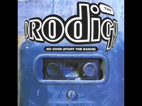 The Prodigy - No Good [Start The Dance] (7 Inch Edit)