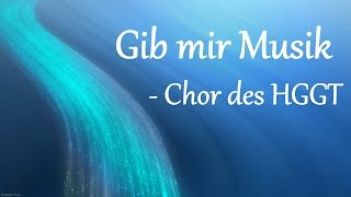 Gib mir Musik [Chor] - Lyric Video