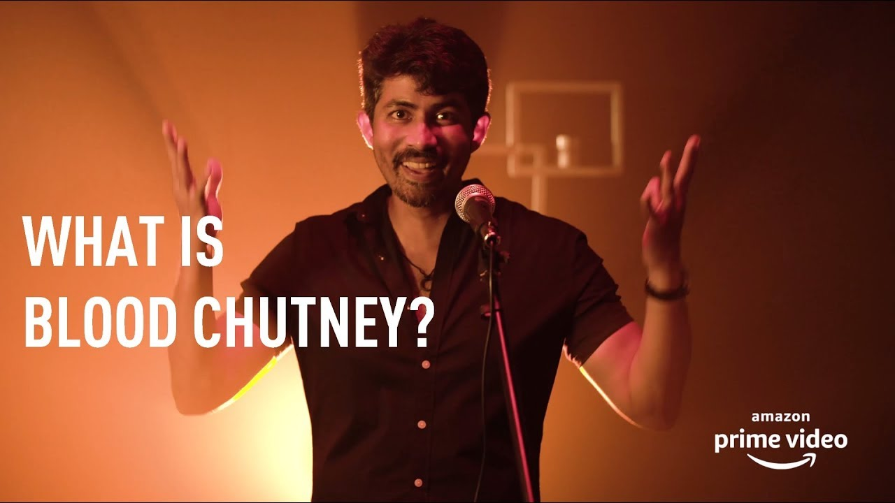 What is Karthik Kumar's Blood Chutney? - Streaming on Amazon Prime