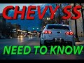 So You Want A Chevy Ss?! What You Should Know...