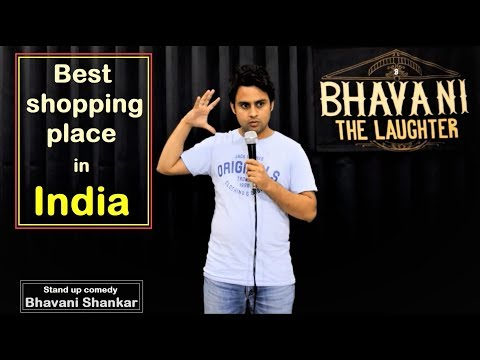 Best shopping place in India   New Stand up comedy by Bhavani Shankar   Bhavani The Laughter