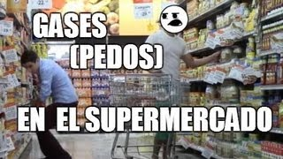 gases pedos en el supermercado broma   just maming   fart prank   farting in public