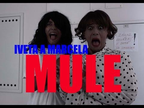 Iveta a Marcela: MULE (Duchové) film